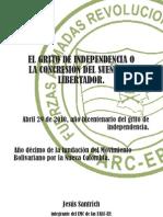 EL GRITO DE INDEPENDENCIA O LA CONCRECION DEL SUEÑO DEL LIBERTADOR
