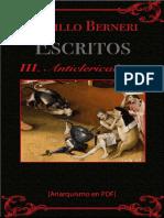 Berneri, Camillo - Escritos III (Anticlericalismo) [Anarquismo en PDF]