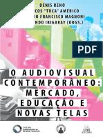 RED_INAV-O Audiovisual contemporâneo mercado educação e novas telas.pdf