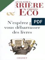 (Le livre de poche_ Biblio essais) Carrière, Jean-Claude_ Eco, Umberto-N'espérez pas vous débarrasser des livres-Grasset (2010)