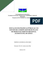 CRUZ RIOS, Verônica Sanchez. Inovação Em Políticas Públicas Um Estudo Do Comitê Gestor Do Plano de Desenvolvimento Regional Sustentável Do Xingu