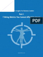 7 Hiring Metrics You Cannot Afford to Ignore