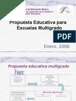 PROPUESTA EDUCATIVA MULTIGRADO 2005.ppt