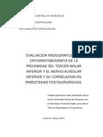 EVALUACION RADIOGRAFICA CON ORTOPANTOMOGRAFIA DE LA PROXIMIDAD DEL TERCER MOLAR INFERIOR Y EL NERVIO ALVEOLAR INFERIOR Y SU CORRELACION EN PARESTESIAS POSTQUIRURGICAS.pdf