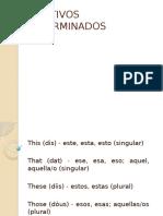 ADJETIVOS DETERMINADOS