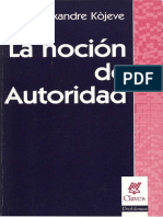 Kojeve Alexandre - La Nocion De Autoridad.pdf