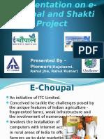 Apresentationone Choupalandshaktiproject 130221095501 Phpapp01