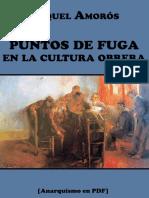 Amorós, Miquel - Puntos de Fuga en La Cultura Obrera [Anarquismo en PDF]