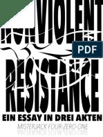 NONVIOLENT RESISTANCE - Ein Essay in drei Akten