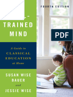 The Well-Trained Mind a Guide to Classical Education at Home