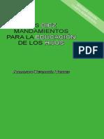Los diez mandamientos para la educación de los hijos (2a. ed.)