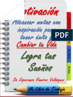 Motivacion_ Alcanzar METAS Con Inspiracion Para Te!. (Spanish Edition) - Esperanza Ramirez Velasquez