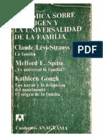 Claude-Levi-Strauss-Melford-Spiro-y-Kathleen-Gough-1974-Polemica-Sobre-El-Origen-y-Universalidad-de-La-Familia.pdf