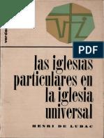 DE LUBAC, H. - Las Iglesias particulares en la Iglesia Universal. Sígueme, Barcelona, 1974.pdf