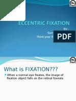 ECCENTRIC FIXATION.ppt