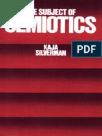 Silverman Kaja, the Subject of Semiotics 1984