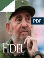 Fidel El Hombre Nuevo Sí Es Posible