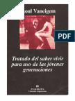 Vaneigem_Raoul_Tratado_del_saber_vivir_para_uso_de_las_jovenes_generaciones.pdf