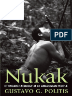 [Gustavo Politis] Nukak Ethnoarcheology of an Amazonas