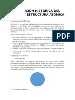 Evolución Histórica Del Átomo y Estructura Atómica