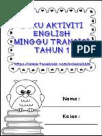 BUKU-AKTIVITI-MINGGU-TRANSISI-TAHUN-1-FBKOLEKSIBBM-ENGLISH.pdf