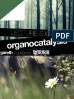 Organo Catalysis - Organic Chemistry Notes at Examville.com