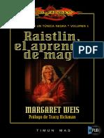 Raistlin, El Aprendiz de Mago - Margaret Weis