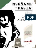 Javier Alfayate - T1 Enseñame La Pasta