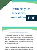 El vestuario y los accesorios masculinos