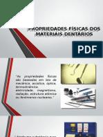 Propriedades Físicas Dos Materiais Dentários
