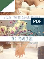 Jak Powietrze - Agata Czykierda-Grabowska
