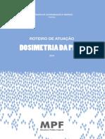 Roteiro Dosimetria MPF
