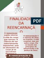 Finalidadesdareencarnao Pptx2 111127162704 Phpapp02