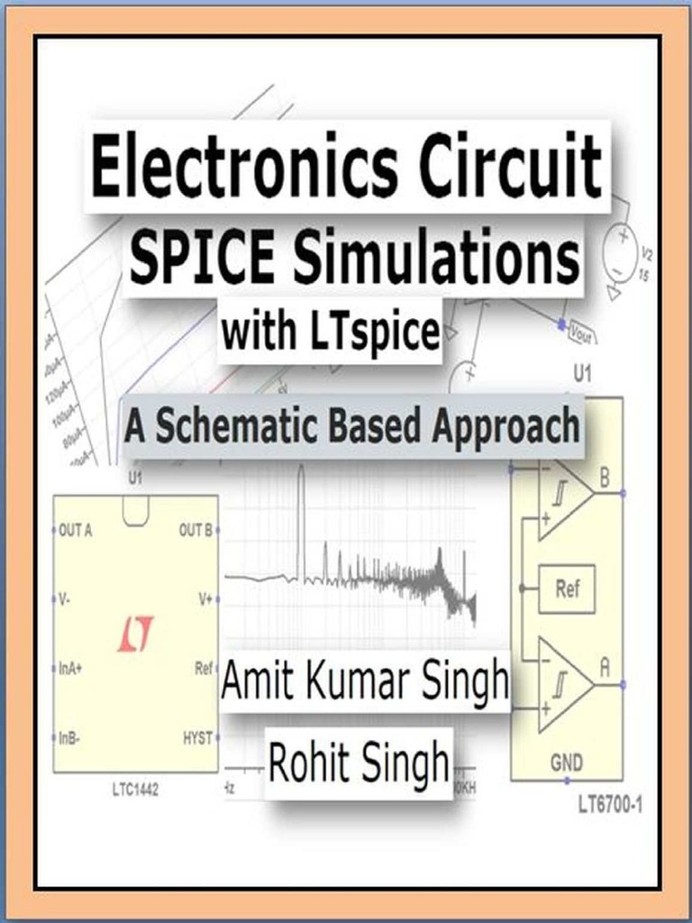 Electronics Circuit Spice Simulations With Ltspice Amit Kumar Lt1006 Precision Single Supply Op Amp Linear Technology Singh Bipolar Junction Transistor