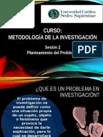 Sesion 2 Metodologia de Investigacion