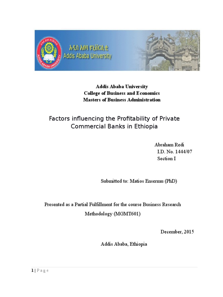 Factors Affecting the Profitability of Private Commercial Banks In