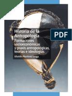 170275508-HISTORIA-DE-LA-ANTROPOLOGIA-FORMACIONES-SOCIOECONOMICAS-Y-PRAXIS-ANTROPOLiGIC-A-TEORIAS-E-IDEOLOGIAS-2.pdf
