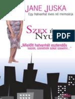 Szex Es Nyugdij - Jane Juska
