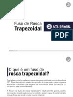 Fuso de Rosca Trapezoidal 004