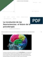 La Revolución de Las Neurociencias_ El Futuro de La Psicoterapia