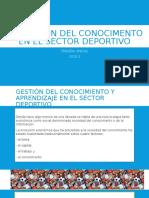 Gestión Del Conocimiento y Aprendizaje en El Sector Deportivo