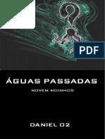 Daniel_O2-Aguas-Passadas-Movem-Moinhos.pdf