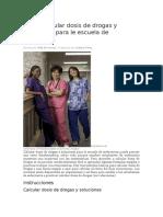 Cómo Calcular Dosis de Drogas y Soluciones Para Le Escuela de Enfermería