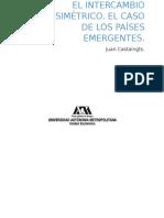EL INTERCAMBIO ASIMÉTRICO. EL CASO DE LOS PAÍSES EMERGENTES (Resumen)