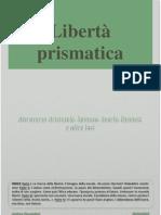 Libertà prismatica - A. Cangialosi (Storia della Filosofia)