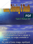 Loss, Grieving &  Death