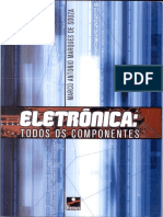Eletronica - Todos Os Componentes - Marco Antonio M. de Souza