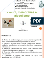 Bioquímica - Etanol, Mebrana e Alcoolismo
