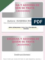 ESCUCHA Y ADIVINA DE QUIÉN SE TRATA_acciones.ppsx