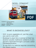 Biodiesel- Straight Vegetable Oil